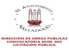 DIRECCIÓN DE OBRAS PUBLICAS CONVOCATORIA NUM. 003 LICITACIÓN PÚBLICA