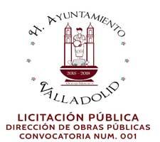LICITACIÓN PÚBLICA DIRECCIÓN DE OBRAS PÚBLICAS CONVOCATORIA NUM. 001