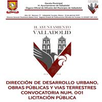 DIRECCIÓN DE DESARROLLO URBANO, OBRAS PÚBLICAS Y VIAS TERRESTRES CONVOCATORIA NUM. 001 LICITACIÓN PÚBLICA
