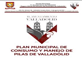 PLAN MUNICIPAL DE CONSUMO Y MANEJO DE PILAS DE VALLADOLID