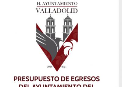 PRESUPUESTO DE EGRESOS DEL AYUNTAMIENTO DEL MUNICIPIO DE VALLADOLID DEL ESTADO DE YUCATAN PARA EL EJERCICIO FISCAL 2020